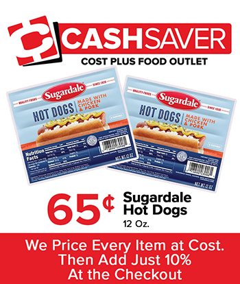 Cash Saver 65-cent Sugardale Hot Dogs